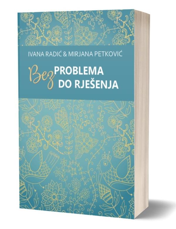 vana Radić i Mirjana Petković - Knjiga - Bez problema do rješenja